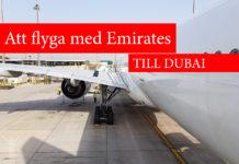 Att flyga Emirates till Dubai