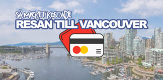 Så mycket kostade resan till Vancouver