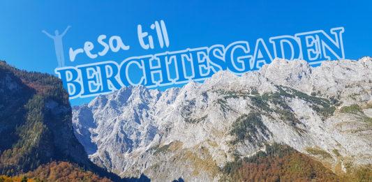 Resa til Berchtesgaden